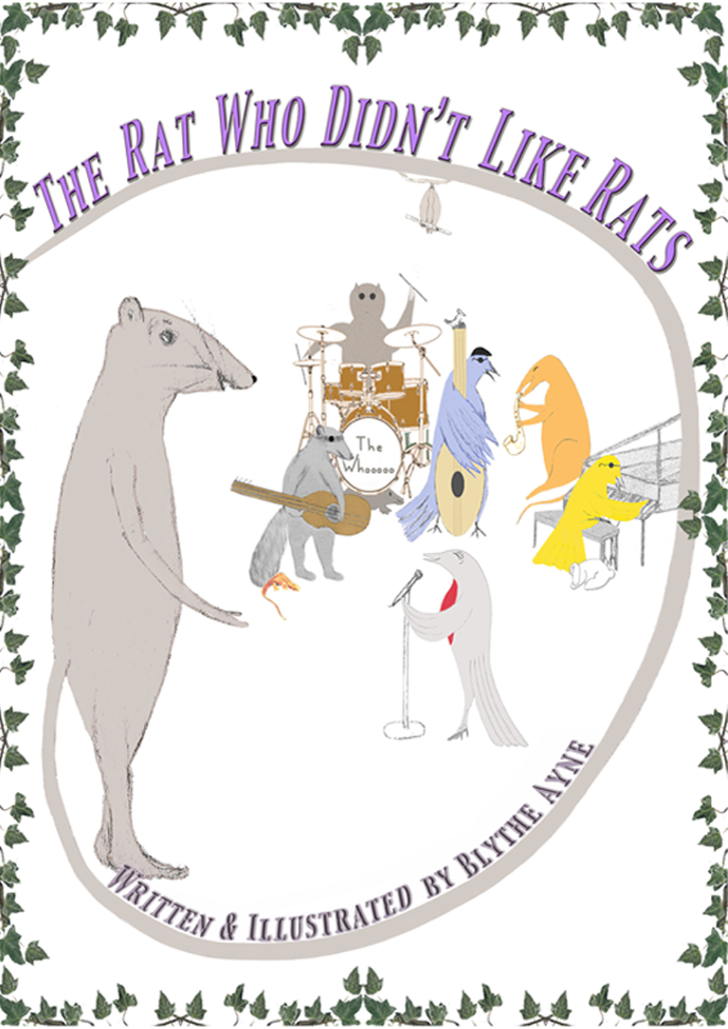 The Rat Who Didn't Like Rats by Blythe Ayne